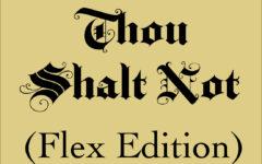 The Ten Flex Commandments