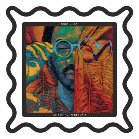 Toro y Moi's 'Anything in Return' hits shelves