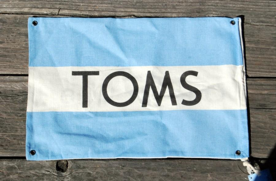 A Toms flag.