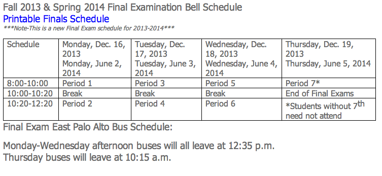This is the new final exam schedule for the 2013-2014 school year. Photo taken from Carlmont's website.