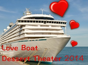 This year's dessert theater theme is the Loveboat.