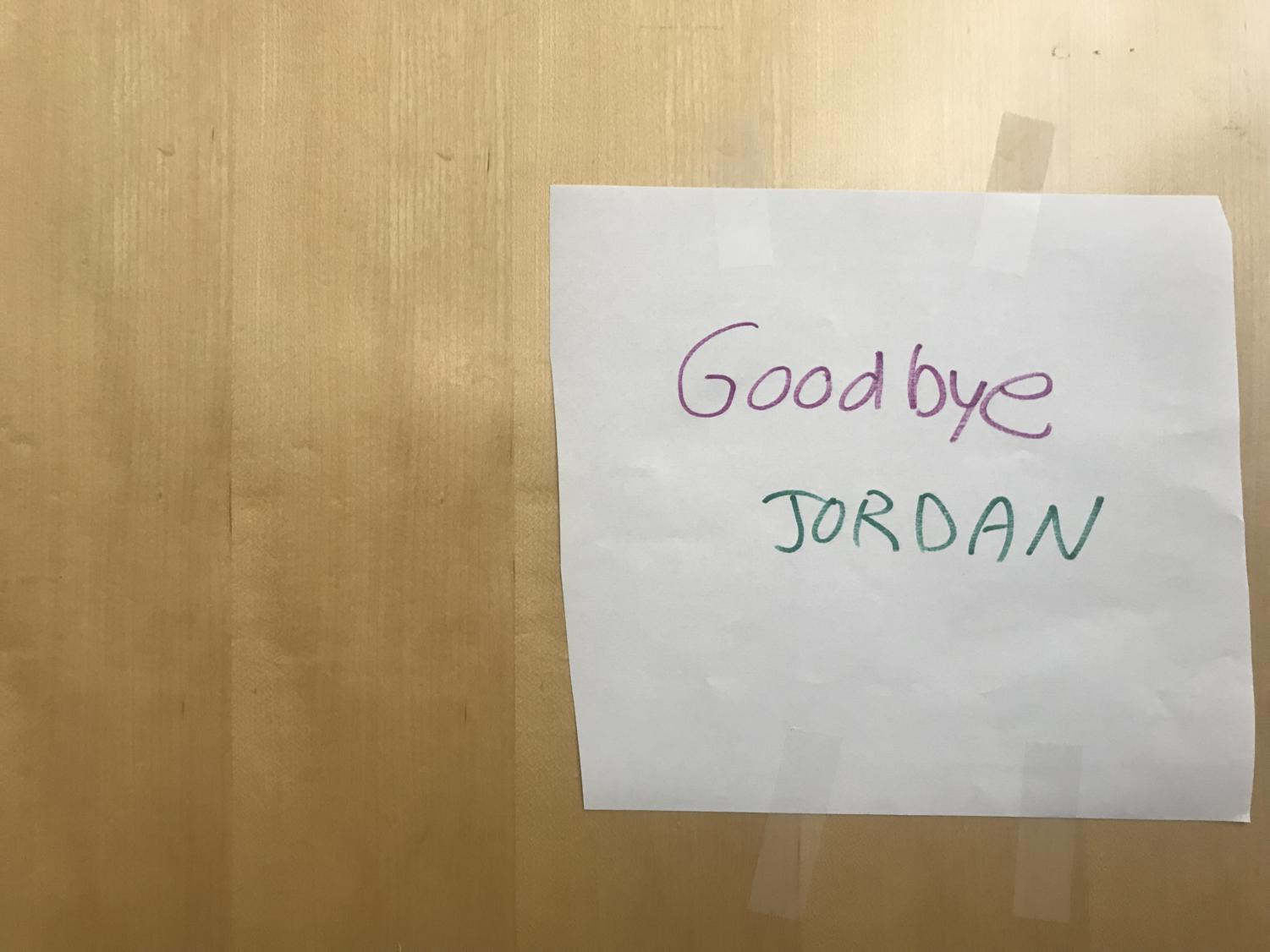 Outside+of+the+Taube+Room%2C+the+room+his+party+was+held%2C+was+a+handwritten+%22Goodbye+Jordan%22+note.