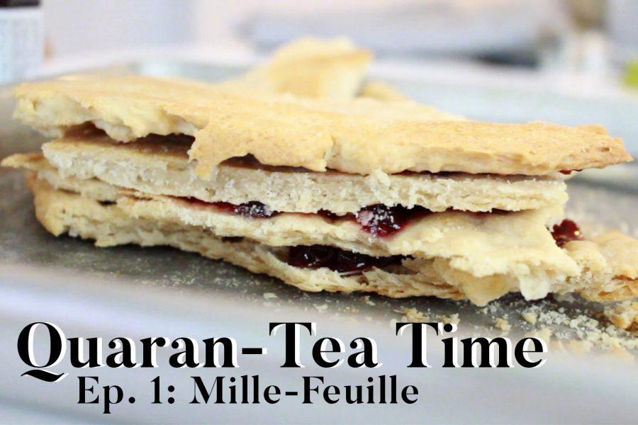 Quaran-Tea Time Ep. 1: Mille-feuille