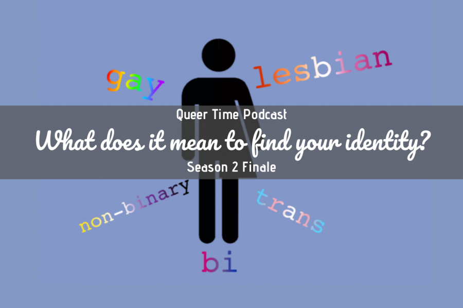 Queer Time S2E12: What does it mean to find your identity?
