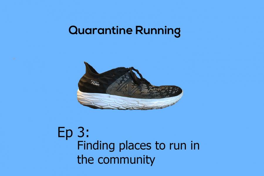 Quarantine Running Ep. 3: Finding places to run in the community