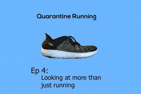 Quarantine Running Ep: 4