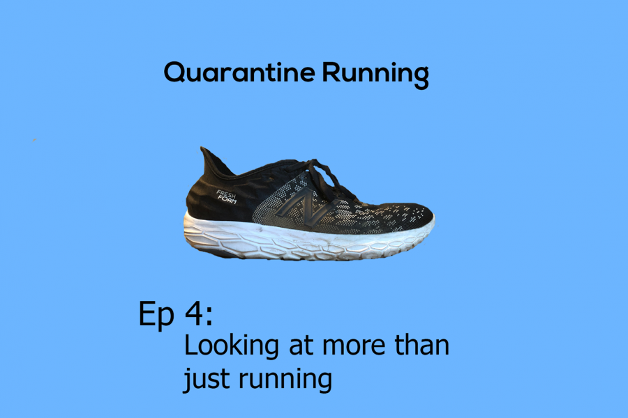 Quarantine Running Ep. 4: Looking at more than just running