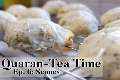 Quaran-Tea Time Ep. 6: Scones