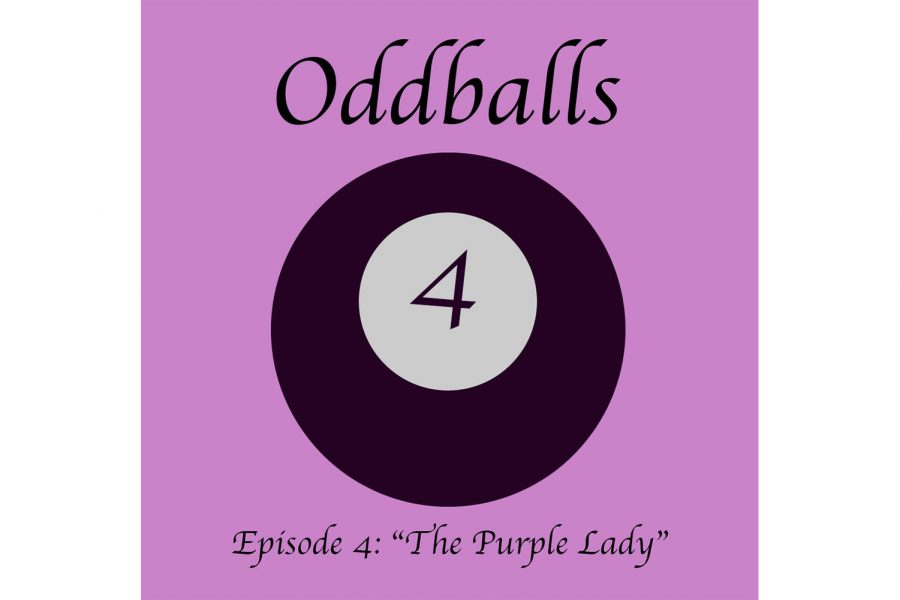 "Oddballs Ep. 4: The ""Purple Lady"""