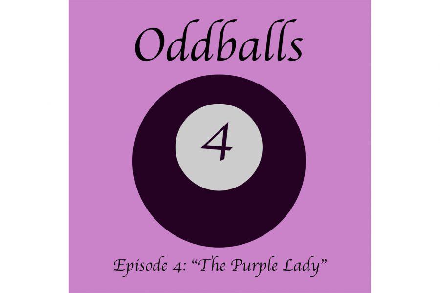 "Oddballs Ep. 4: The ""Purple Lady"""