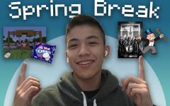 Ethan Mans Spring Break Plan