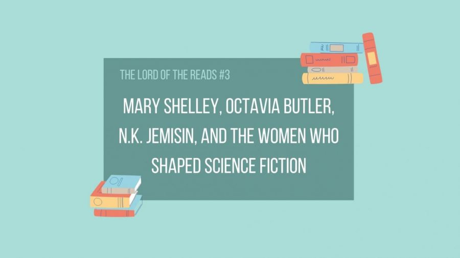 The women who shaped science fiction: The Lord of the Reads #3