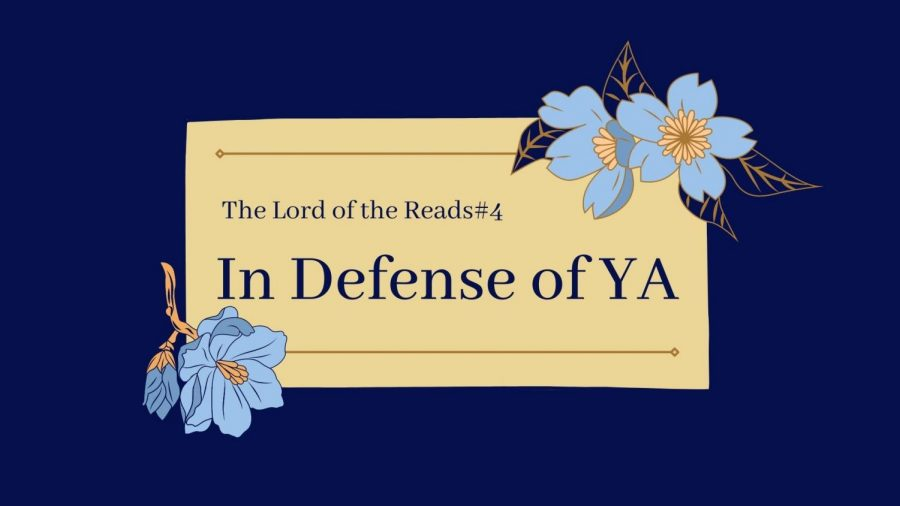 In Defense of YA: The Lord of the Reads #4